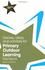Games, Ideas and Activities for Primary Outdoor Learning (PB) 1292000988