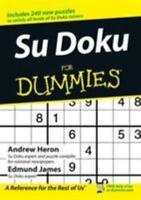 Su Doku for Dummies (Sudoku) by Andrew Heron, Edmund James
