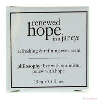 philosophy renewed hope in a jar eye refreshing refining eye cream 0.5 oz
