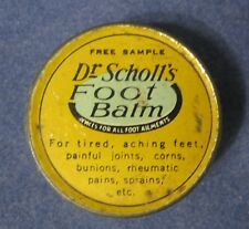 """Vintage Dr. Scholl's Foot Balm Sample Tin In Good Shape 1 5/8"""" x 1/2 """" T77"""