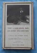 THE LABRADOR DOG ITS HOME & HISTORY BY SCOTT & MIDDLETON 1937 2ND ED. DOG BOOK