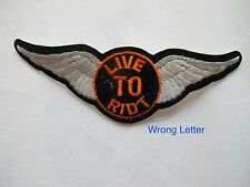 LIVE TO RIDE Motorcycle,Biker Embroidery Appliqué Patch--Misspelling Last Letter