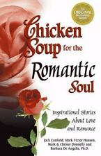 Chicken Soup for the Romantic Soul By: Jack Canfield