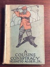 A Cousin's Conspiracy (1909, Hardcover) Horatio Alger Jr PreOwnedBook.com
