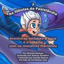 As Fábulas Da Fasielândia: As Fábulas Da Fasielândia - 7 : Aventuras Embaixo...