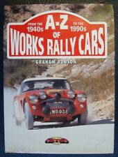 A - Z OF WORKS RALLY CARS 1940's TO 1990's GRAHAM ROBSON 1994 AUSTIN HEALEY FORD