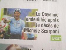 VELO : DECES DE MICHELE SCARPONI 24/04/2017 - L'ESSENTIEL + 7 DIMANCHE -