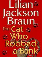 The Cat Who Robbed a Bank By Lillian Braun Jackson