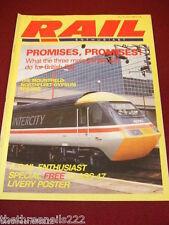 RAIL ENTHUSIAST #70 - PROMISES PROMISES - JULY 1987