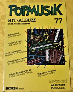Popmusik Hit-Album 77 - Keyboard/Akkordeon/Piano   sehr leicht spielbar