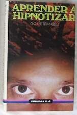 APRENDER A HIPNOTIZAR - G. C. PIETRANGELI - EDITORS 1986 - VER INDICE