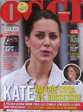 OGGI 47 2013 Kate Middleton Anna Oxa Chris Hemsworth Oriana Fallaci Iva Zanicchi