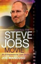 Making the Steve Jobs Movie: An Entrepreneurial Case Study
