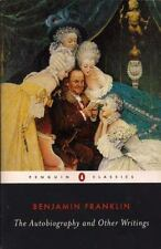 The Autobiography and Other Writings by Benjamin Franklin (2003, Paperback)