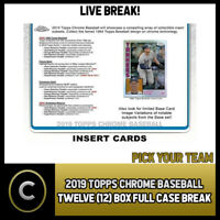 2019 TOPPS CHROME BASEBALL 12 BOX (FULL CASE) BREAK #A384 - PICK YOUR TEAM