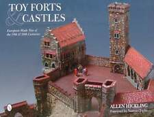 LIVRE/BOOK : TOY FORTS & CASTLES (jouets chateau,fort,petit soldat,starlux,