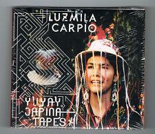 LUZMILA CARPIO - YUYAY JAP'INA TAPES - 17 TRACKS - 2013 - NEUF NEW NEU
