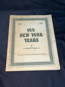 """100 New York Years"" Susan Lyman 1948 Dry Dock Savings Institution 100th Anniv."