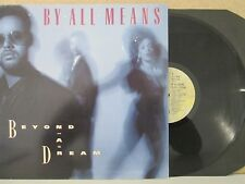 BY ALL MEANS- Beyond A Dream LP (1989 UK Vinyl EX++) Soul R&B Swing Late 80s