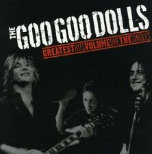 Goo Goo Dolls - Goo Goo Dolls Greatest Hits, Vol. 1: The Singles [New Cd]