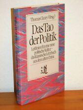 Thomas Cleary - Das Tao der Politik - Leitlinien für eine neue politische Kultur
