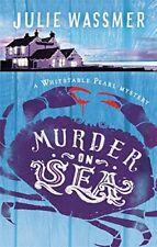 Murder-on-Sea (Whitstable Pearl Mysteries),Julie Wassmer- 9781472116468