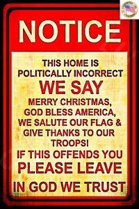 POLITICALLY INCORRECT USA MADE METAL SIGN 8X12 MERRY CHRISTMAS FLAG TROOPS PRIDE