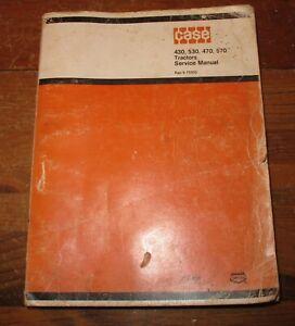 Case 430, 470, 530, 570 Tractor Service Repair Manual 9-75302