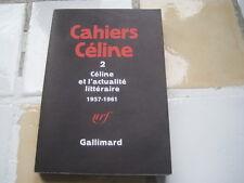 Cahiers CELINE 2: Céline et l'actualité littéraire 1957-1961