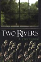 Two Rivers by Greenwood, T. , Paperback