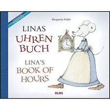 Linas Book of Hours (Bili Zweisprachige Sachgeschic) - New Book Friden, Margaret