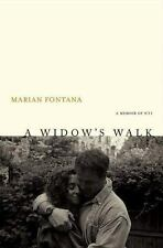 A Widow's Walk A Memoir of 9 11 by Marian Fontana 2005 Hardcover biography