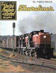 Shoreliner Magazine Vol.19 No.4 New Haven McGinnis Trains Budd Diesel Trolley