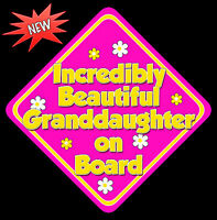 Incredibly Beautiful Granddaughter Baby on Board Car Sign Non Personalised HP Y
