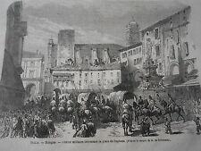 Gravure 1866 - Italie Bologne convoi militaire place de Neptune