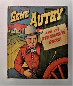 1949 Better Little Book GENE AUTRY and The Red Bandit's Ghost Whitman #1461