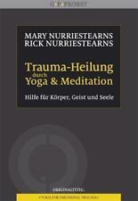 Trauma-Heilung durch Yoga und Meditation - 9783944476087 PORTOFREI