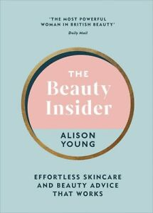 The Beauty Insider by Alison Young (NEW Hardback)