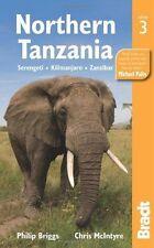 Northern Tanzania, 3rd: Serengeti, Kilamanjaro, Zanzibar (Bradt Travel Guides)