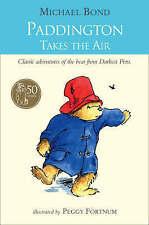 Paddington Takes the Air by Michael Bond (Paperback) New Book