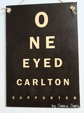 One Eyed Carlton Fan Footy Club Aussie Rules Bar Man Cave Shed BBQ Wooden Sign