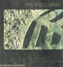 WE THE LIVING: VOL THREE (CD, True Tunes) Evanescence demo/indie, Xian Gothic