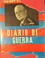 Diario di Guerra - Eisenhower - 1944 - Baldini & Castoldi - lo