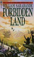 Forbidden Land by William Sarabande (The First Americans #3) (1989 PB) 4962