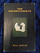 THE EXTORTIONISTS by BILL BAVIN - COUGAR 1970 - H/B WITH JACKET UK POST £3.25