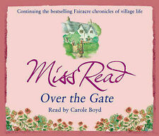 Over the Gate by Miss Read (CD-Audio, 2008)