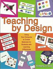 Teaching by Design : Using Your Computer to Create Materials for Students...