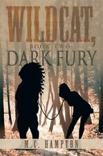 Wildcat, Book Two: Dark Fury (Paperback or Softback)