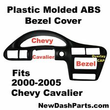 Chevy Cavalier ABS Plastic Molded Bezel Cap Overlay Fits 2000-2005 NEW For Sale