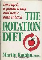 The Rotation Diet Hardcover Martin Katahn